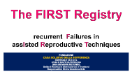 The FIRST Registry - recurrent Failures in assIsted Reproductive Techniques